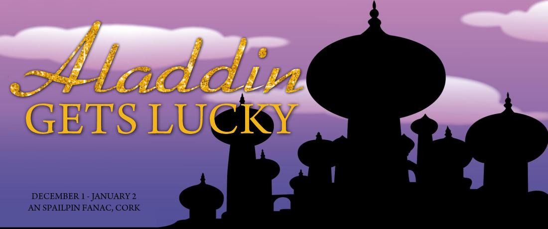 Aladdin Gets Lucky: The Adult Panto Cork