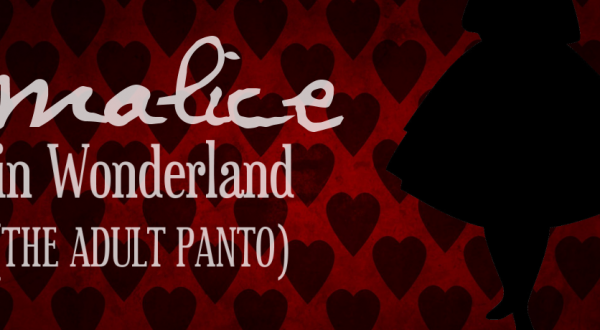 Malice in Wonderland: The Adult Panto